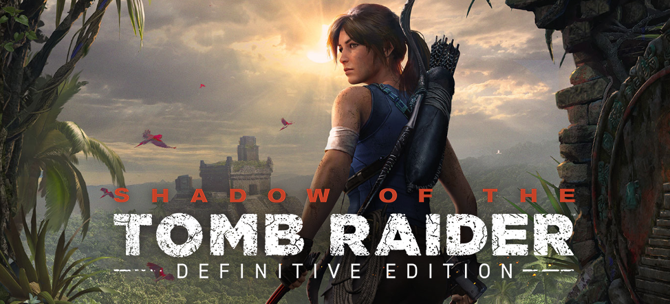 Shadow of the Tomb Raider™ Definitive Edition will come to